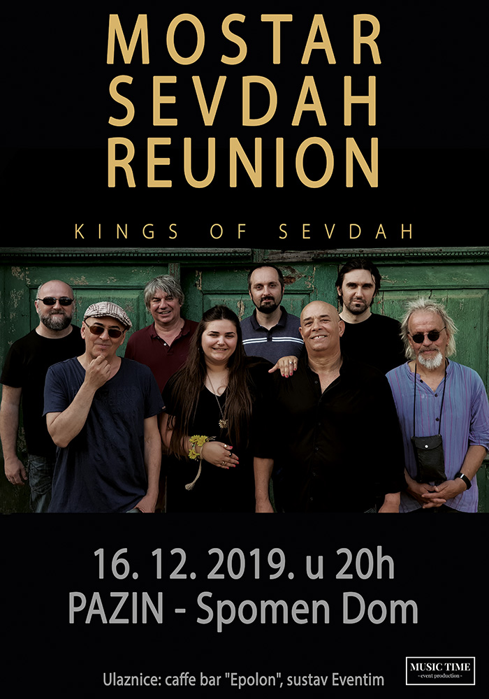 Koncert: Mostar Sevdah Reunion – 16. prosinca u 20 sati